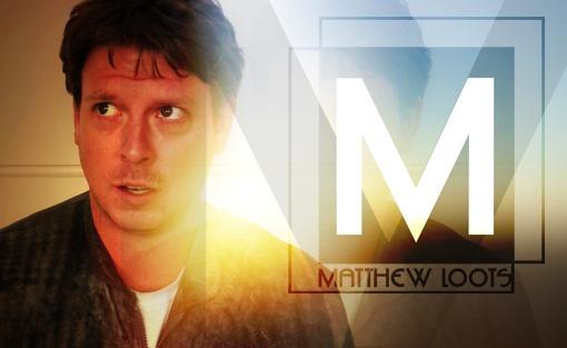 Meet Matthew Loots